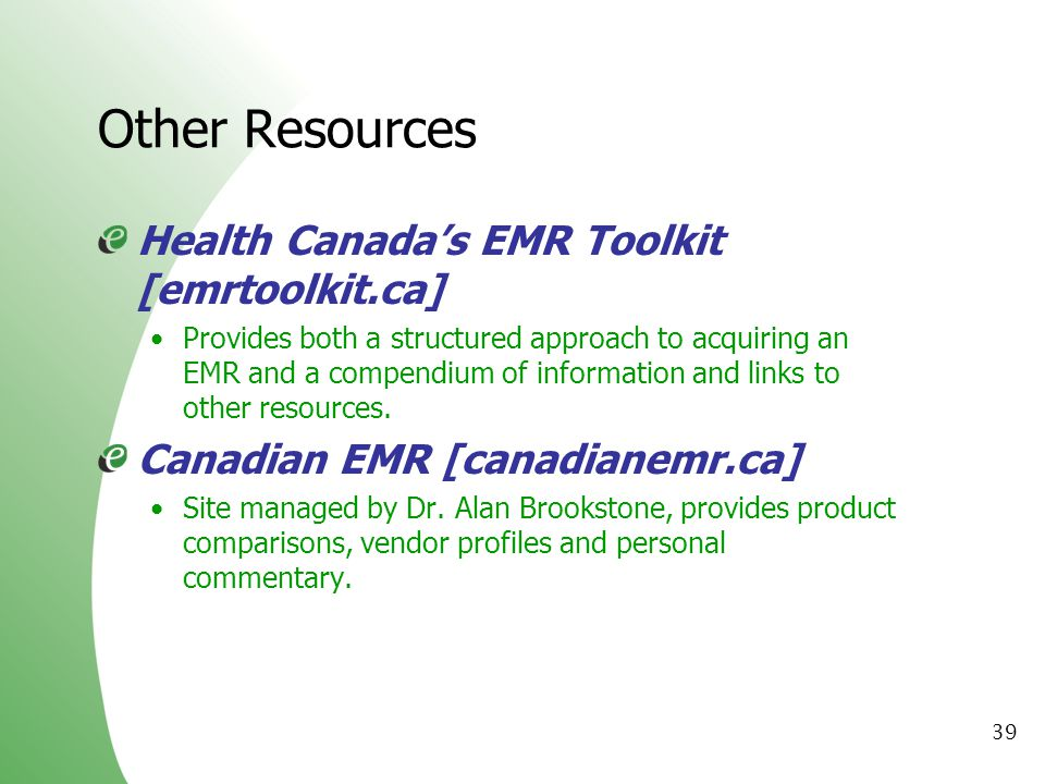 Other Resources Health Canada's EMR Toolkit [emrtoolkit.ca]